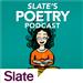 Slate Poetry Podcast