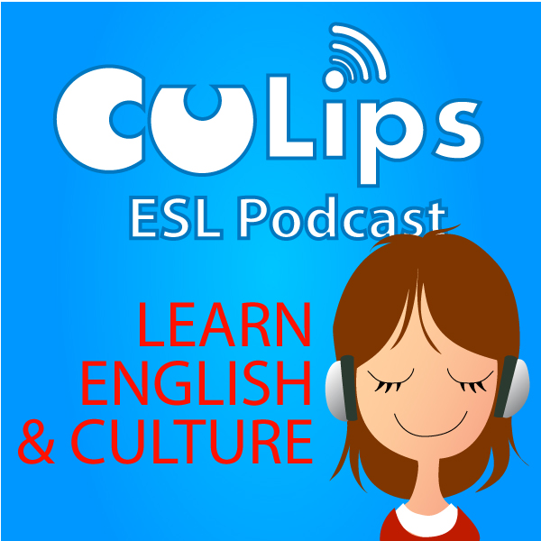 Culips ESL Podcast | Listen to Podcasts On Demand Free | TuneIn