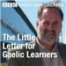 The Little Letter for Gaelic Learners