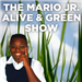 Mario Jr. Alive and Green Show
