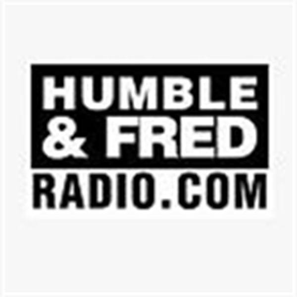 Humble and Fred | Listen to Podcasts On Demand Free | TuneIn