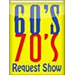60's and 70's Request Show