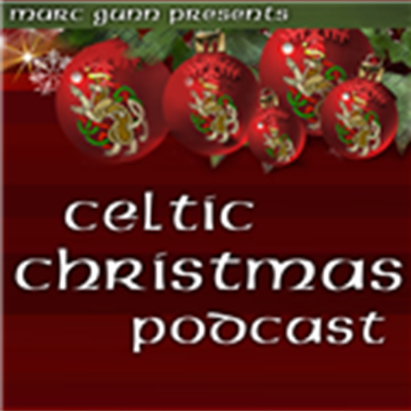 Christmas Podcast.Celtic Christmas Podcast Listen To Podcasts On Demand Free