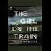 The Girl on the Train - A Novel