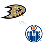 Anaheim Ducks at Edmonton Oilers