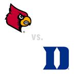 MBB: Louisville Cardinals at Duke Blue Devils