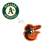 Oakland Athletics at Baltimore Orioles