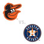 Baltimore Orioles at Houston Astros