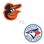 Baltimore Orioles at Toronto Blue Jays