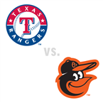 Texas Rangers at Baltimore Orioles