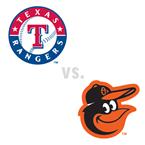 Texas Rangers at Baltimore Orioles