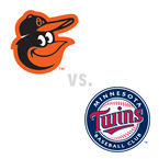 Baltimore Orioles at Minnesota Twins