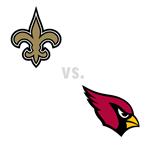 New Orleans Saints at Arizona Cardinals