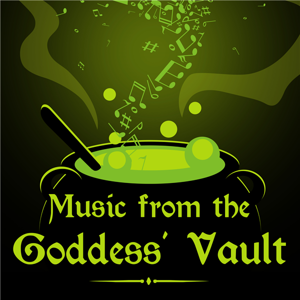 Music From the Goddess' Vault | Listen to Podcasts On Demand