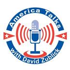 America Talks with David Zublick