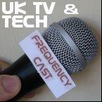 Radio FrequencyCast UK Tech