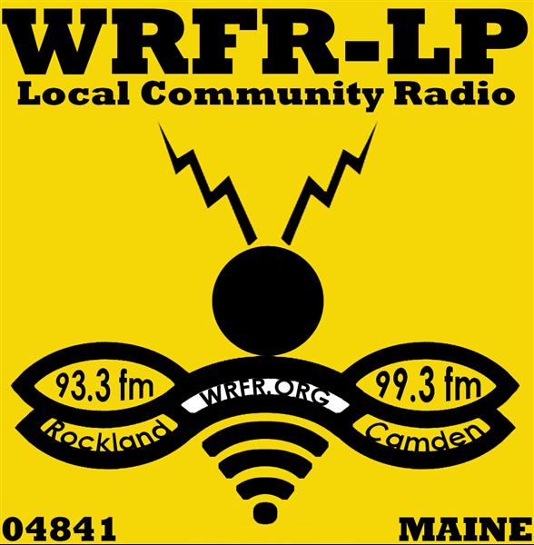 Radio Free Rockland, WRFR-LP 93 3 FM, Augusta-Waterville, ME