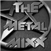 The Metal MIXX (The MIXX Reels)