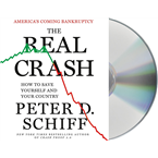 The Real Crash: America's Coming Bankruptcy---How to Save Yourse