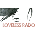 Loveless Radio