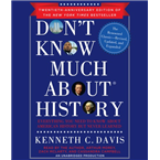 Don't Know Much about History, Anniversary Edition: Everything Y