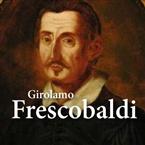 Calm Radio - Frescobaldi