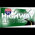 Gospel Highway Eleven (WNAP) - 1110 AM