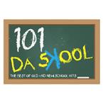 101 Da Skool