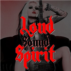 Loud Sound Spirit