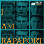 I AM RAPAPORT: STEREO PODCAST aka PLEASURE & PAIN