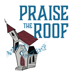 Praise the Roof