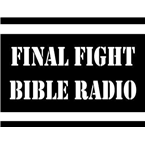 Final Fight Bible Radio